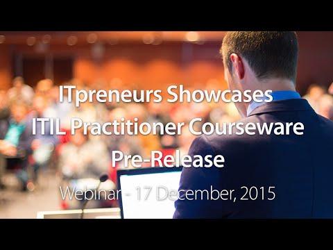 ITpreneurs Showcases ITIL Practitioner Courseware Pre-Release Webinar
