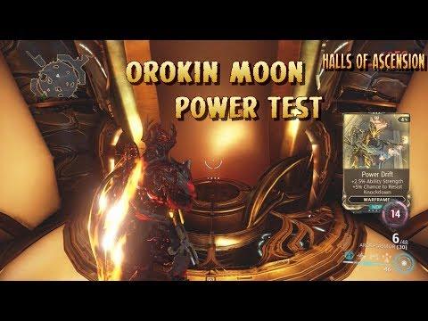 Warframe -Orokin Moon Power Test (Power Drift Mod)