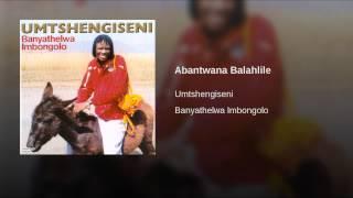Abantwana Balahlile