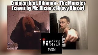 "Eminem feat. Rihanna - The Monster (Russian cover by Dicon & Heavy Blozar) ""Каверы Стэна #3"""