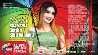 Nella Kharisma - Berdiri Bulu Romaku - Official Music Mp3