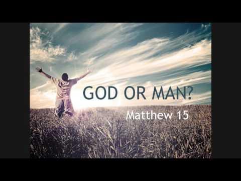 Greg Pollock   God or Man  Matthew 15