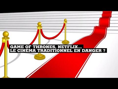 Game of Thrones, Netflix... des menaces pour le cinéma traditionnel ?