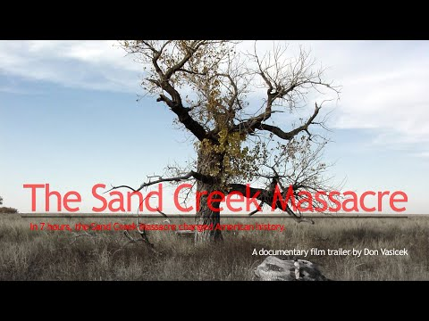 """The Sand Creek Massacre"" Modified Version of Award-Winning Film"