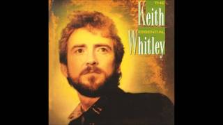 Keith Whitley- A Hard Act To Follow