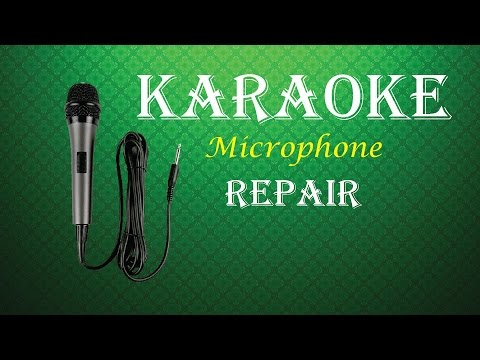 How To Repair Karaoke Microphone