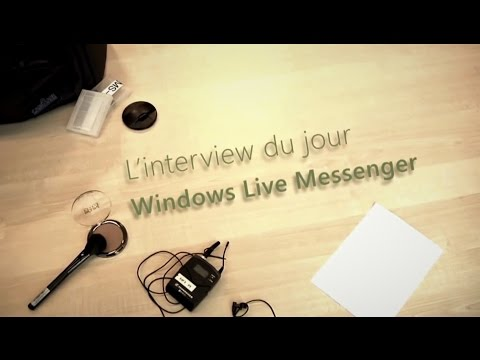 ► L'interview du jour (Windows Live Messenger)