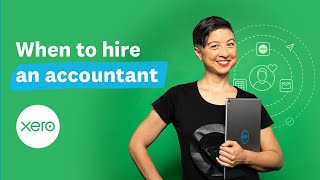 When you should hire an accountant | Small Business Guides | Xero
