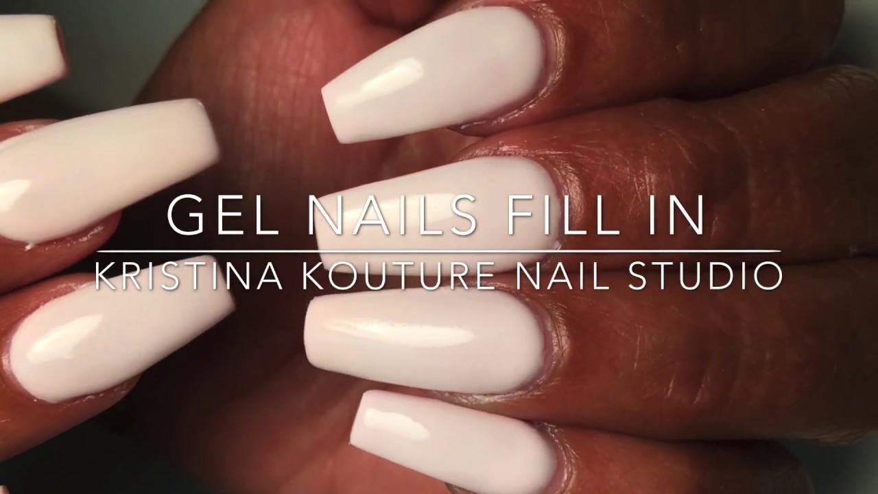 Gel Fill In   Kristina Kouture Nail Studio - YouTube