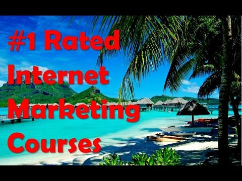 #1 Rated Internet Marketing Courses