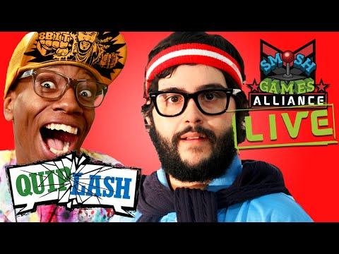 QUIPLASH LIVE W/ SMOSH GAMES & STEVE ZARAGOZA