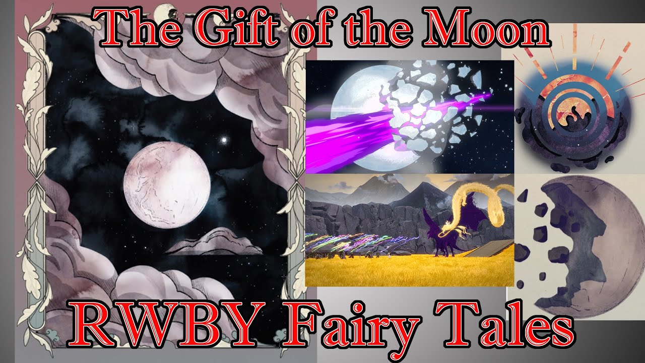 RWBY Fairy Tales: The Gift of the Moon - The Fairy Tales of Remnant #12