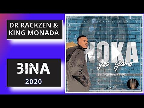 Dr Rackzen and King Monada - Bina (Album 2020)