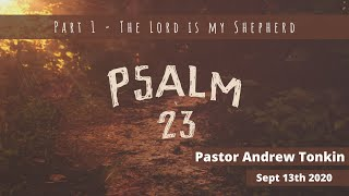 Mildura Church of Christ | Psalm 23 | The Lord is my Shepherd