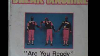 Break Machine - Are You Ready (Remix)