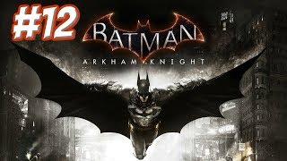 """Batman: Arkham Knight"" Walkthrough (Hard), Part 12: Surrender to Scarecrow + Knightfall Protocol"