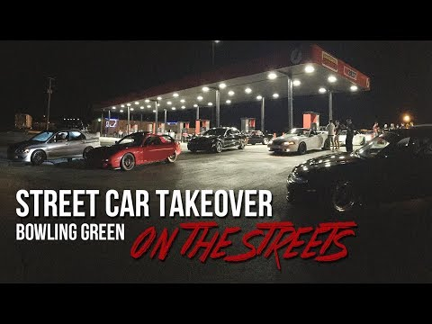 Street Car Takeover Bowling Green 2017