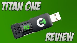 """""""Titan One"""" [Review]"""