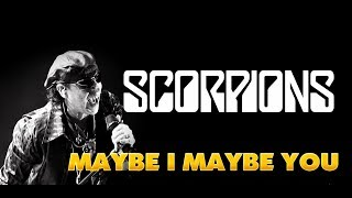 Maybe I Maybe You Scorpions Traduction Française