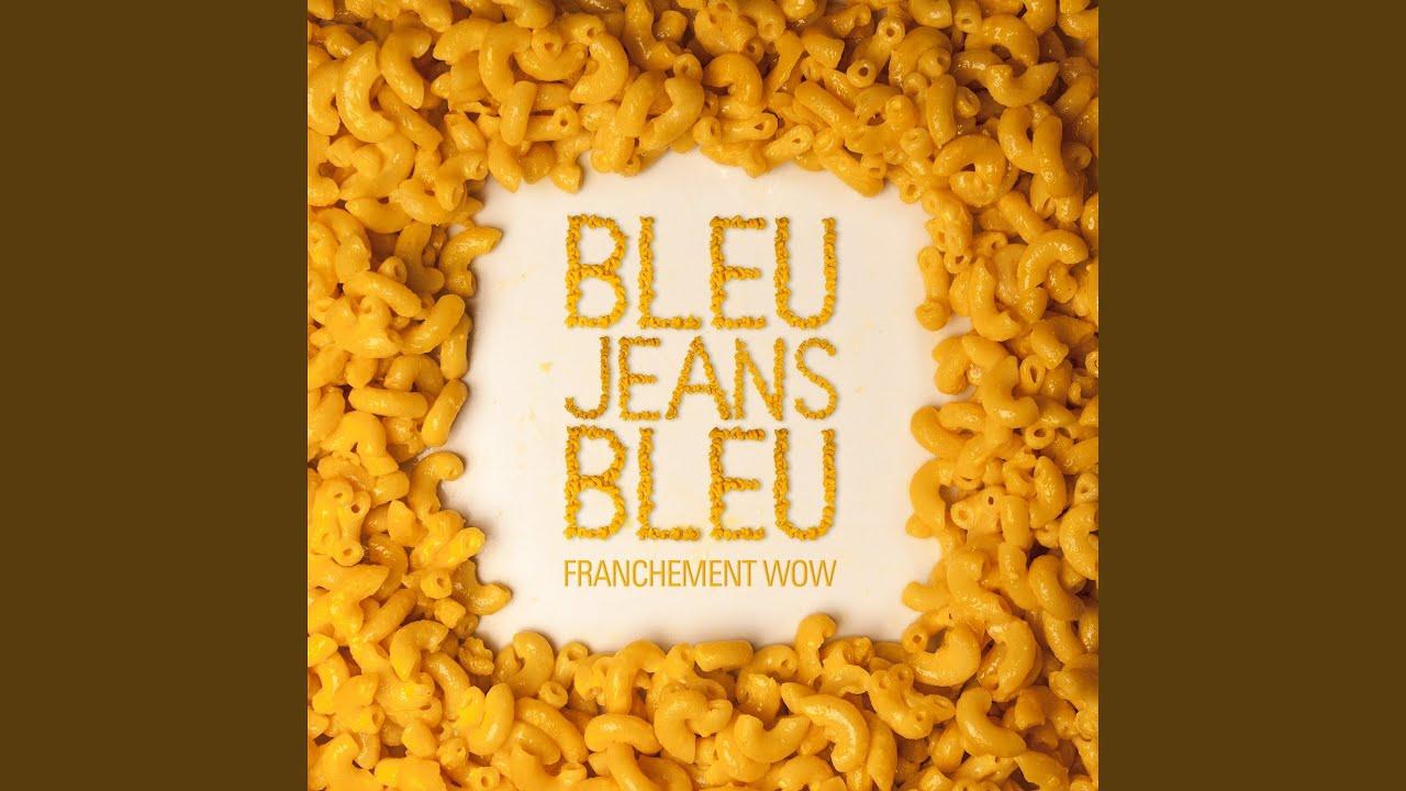 Bleu jeans bleu cashmere paroles