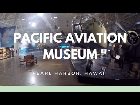 Pacific Aviation Museum - Pearl Harbor, Hawaii HD