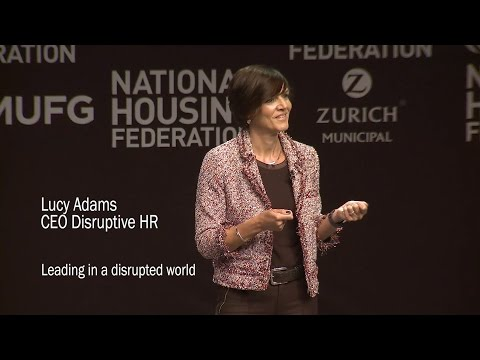 "Lucy Adams. CEO Disruptive HR. Keynote ""Leading in a disrupted world"""
