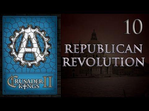 Crusader Kings 2 Republican Revolution 10