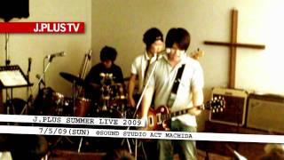 J.PLUS SUMMER LIVE 2009 @SOUND STUDIO ACT MACHIDA 2009.7.5(SUN) 15:...