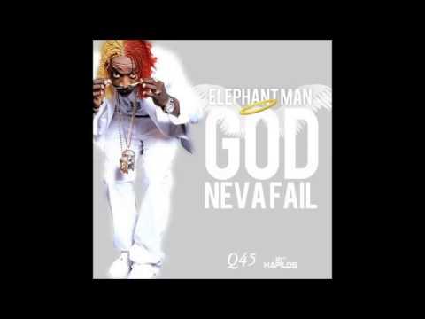 Elephant Man - God Never Fail - Nov 2012