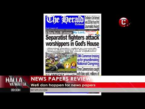 Separatist Fighters attack Worshippers in God's House | News Papers review in Pidgin English