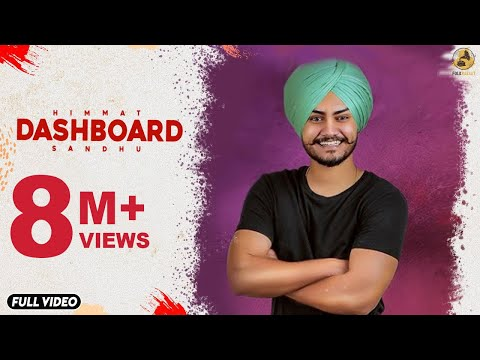 Dashboard : Himmat Sandhu (Official Video) Laddi Gill | Sukh Sanghera | Latest Punjabi Songs 2018