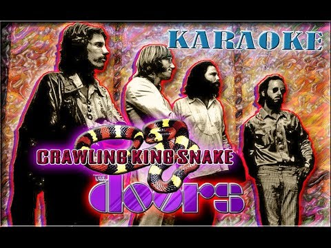 The Doors * Karaoke Of Crawling King Snake