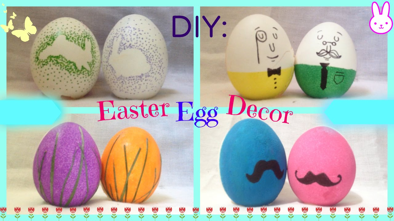 Diy 4 Easter Egg Decorating Ideas Quick Cute And Easy Youtube