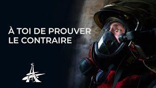 À TOI DE PROUVER LE CONTRAIRE - RECRUTEMENT POMPIERS PARIS