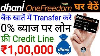 Dhani One Freedom Card/Dhani Pay Card/Dhani Loan/Dhani HealthCare/Dhani Credit Line/Dhani Card Apply