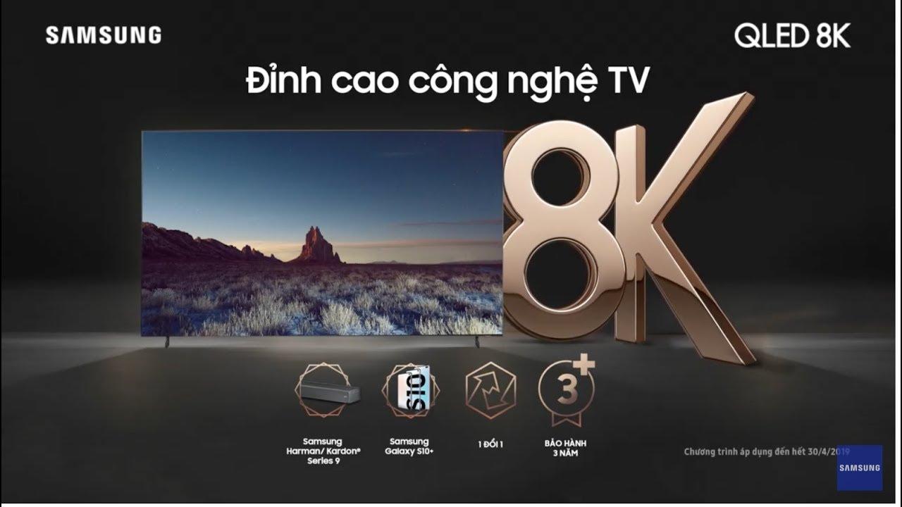 Samsung QLED 8K – Đỉnh cao công nghệ TV