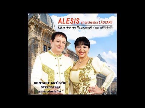 ALESIS SI ORCHESTRA LAUTARII - ALBUM INTREG