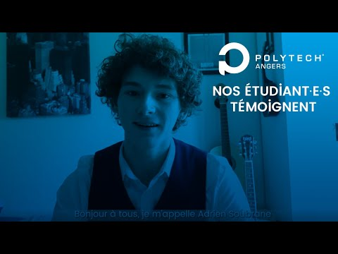 Nos étudiant·es témoignent : Adrien, PeiP A - Polytech Angers