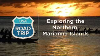 Northern Mariana Islands Road Trip