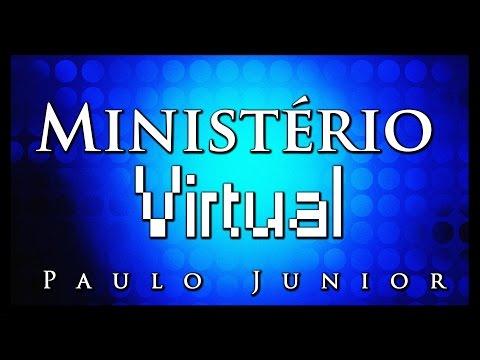 Ministério Virtual - Paulo Junior