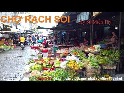 Toàn cảnh chợ Rạch Sỏi, Rạch Giá, Kiên Giang   Vietnam market   Ký Sự Miền Tây