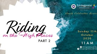 Family Celebration Service  // Riding on High Places 2