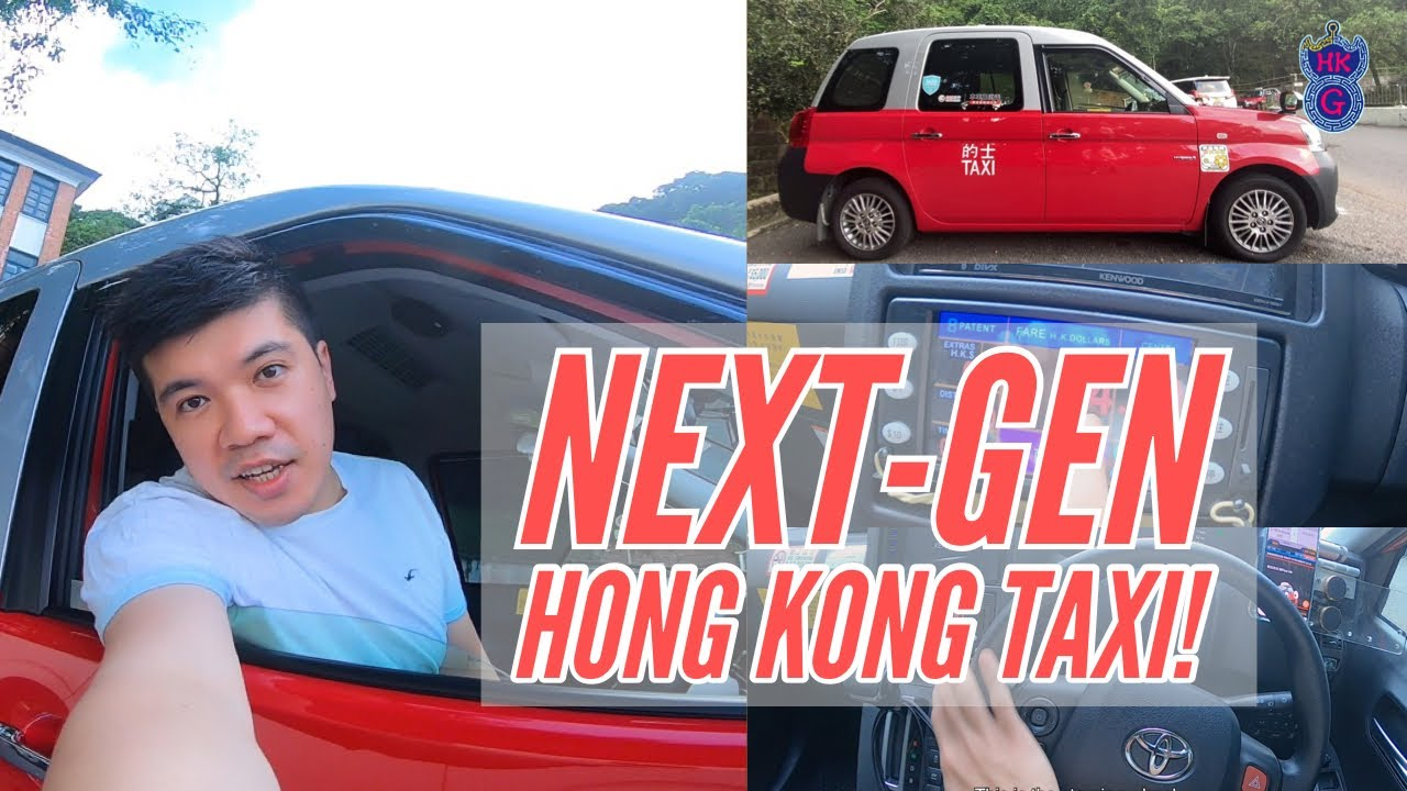 What's new about Next-Gen of Hong Kong Taxi?