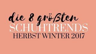 Die größten Schuhtrends Herbst Winter 2017 | Modetrends Schuhe Blog