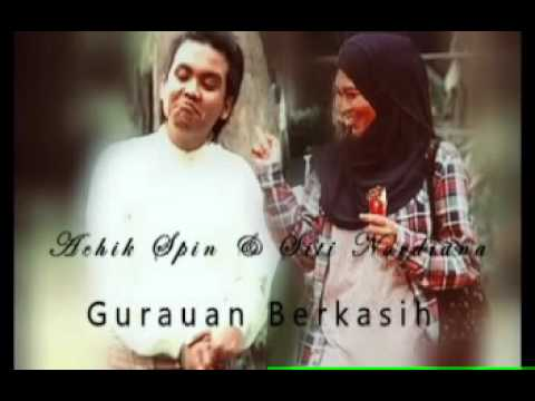 Gurauan Berkasih  versi 2016 - Achik Spin & Sitinordiana