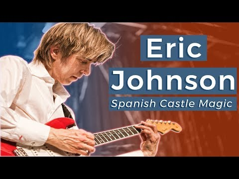 Eric Johnson - Spanish Castle Magic