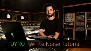 DYRO | White Noise Tutorial | FL Studio | Razer Music