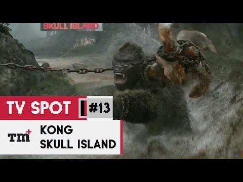 KONG  SKULL ISLAND #13 TV Spot - Explorers 2017 - Tom Hiddleston Monster Movie HD