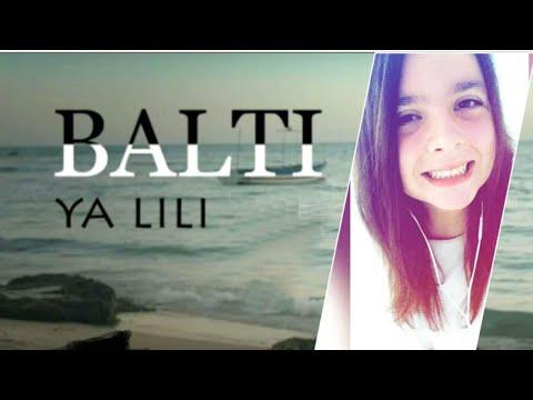 Balti - Ya Lili Feat Hamouda |Rania Chakroun | Live
