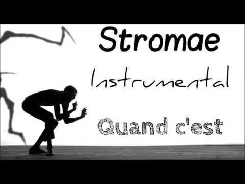 Stromae - Quand c'est Instrumental